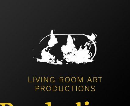 <em>Borderlines</em> Living Room Art Productions